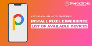 Install pixel experience on your device - Check the Availability.