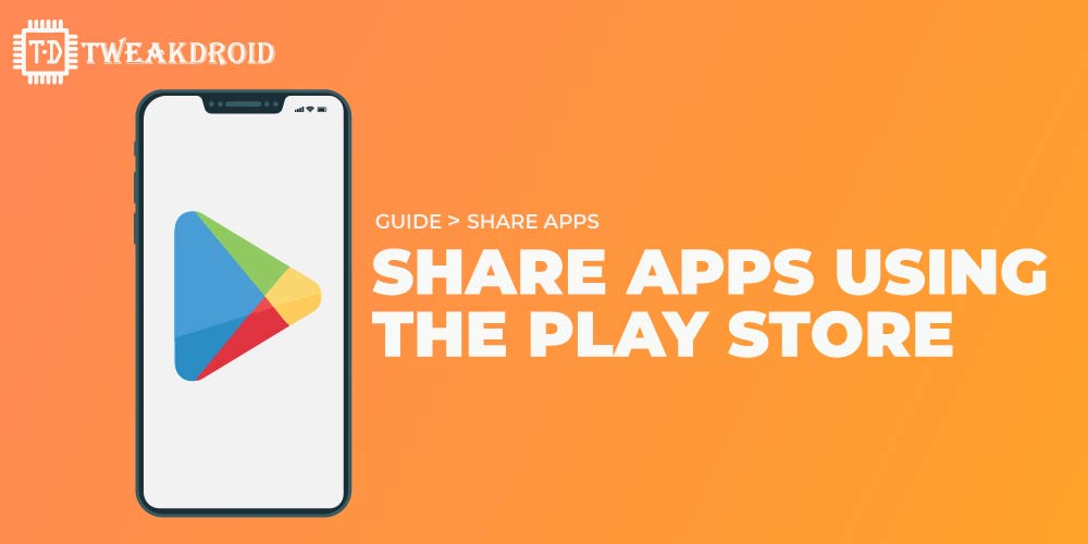 Share apps using play store